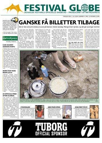GANSKE FÅ BILLETTER TILBAGE - Roskilde Festival
