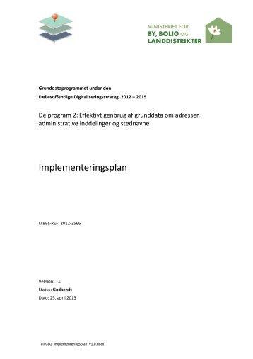 Implementeringsplan v1.0 - Grunddata Delprogram 1 og 2