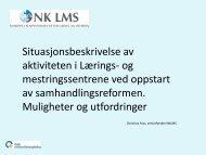 Situasjonsbeskrivelse av aktiviteten i LMS ved oppstart av ...