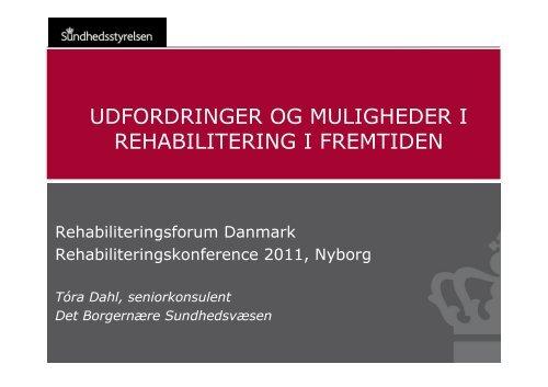 Tora Dahl, Sundhedsstyrelsen - Rehabiliteringsforum Danmark