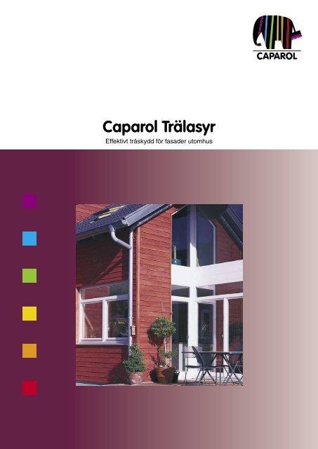 Caparol Trälasyr - Caparol Sverige AB
