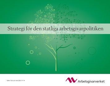 Strategi för den statliga arbetsgivarpolitiken - Arbetsgivarverket