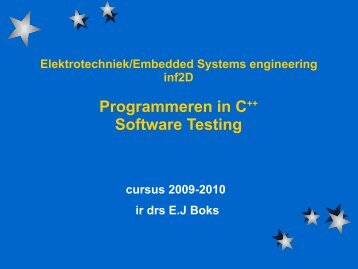 Software testing - HAN Embedded Systems Engineering