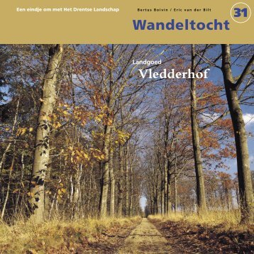 Landgoed Vledderhof - Stichting Het Drentse Landschap