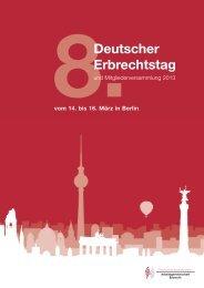 8. Deutscher Erbrechtstag - Arbeitsgemeinschaft Erbrecht