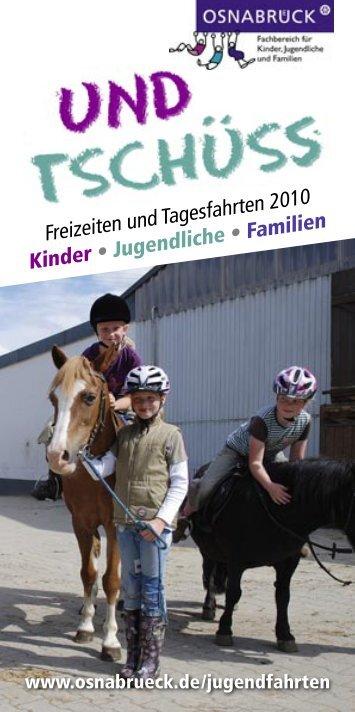 Freizeiten und Tagesfahrten 2010 Kinder ... - Familieaktiv-os.de