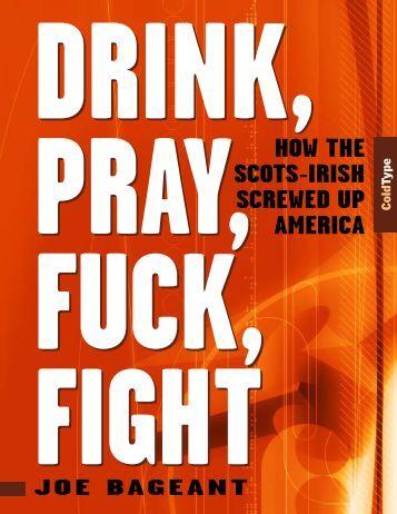 DRINK, PRAY, FUCK - Coldtype