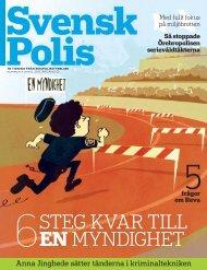 STEG KVAR TILL EN MYNDIGHET - Svensk Polis