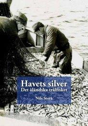 Havets silver Det åländska trålfisket - LEADER Åland rf