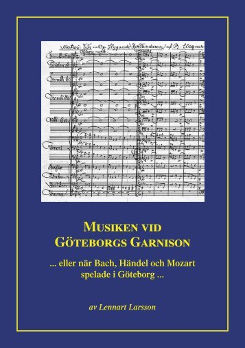 Folder (pdf) - Musiken vid Göteborg Garnison
