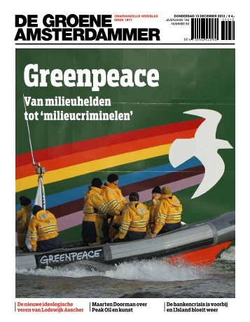 Van milieuhelden tot 'milieucriminelen'