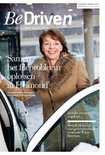 'Samen het fileprobleem oplossen in Helmond' - Driven