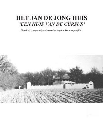 HET JAN DE JONG HUIS - de Jan de Jong Stichting