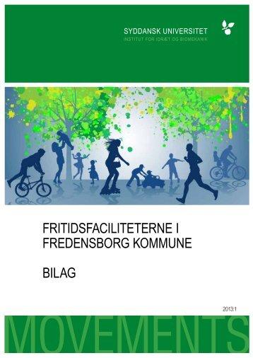 FRITIDSFACILITETERNE I FREDENSBORG KOMMUNE BILAG