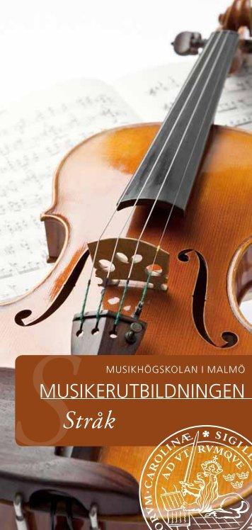 Stråk - Musikhögskolan i Malmö - Lunds universitet