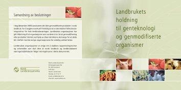 Landbrukets holdning til genteknologi og genmodifiserte organismer