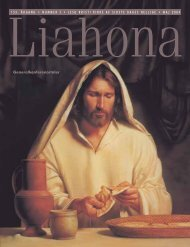 Maj 2004 Liahona - Jesu Kristi Kirke af Sidste Dages Hellige