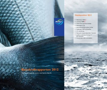 Bærekraftrapporten 2012 - BioMar