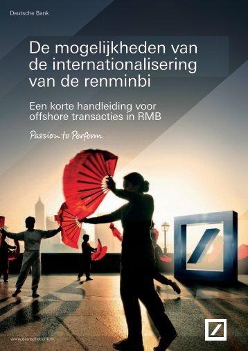 De mogelijkheden van de internationalisering van ... - Deutsche Bank