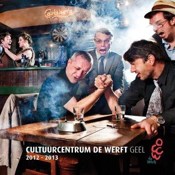 CULTUURCENTRUM DE WERFT GEEL