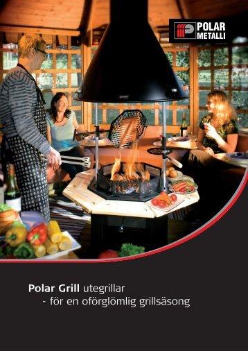 Polar Grill utegrillar - för en oförglömlig grillsäsong - Grillhytte