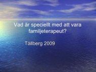 Ingegerd Wirtberg: Vad är speciellt med att vara familjeterapeut?