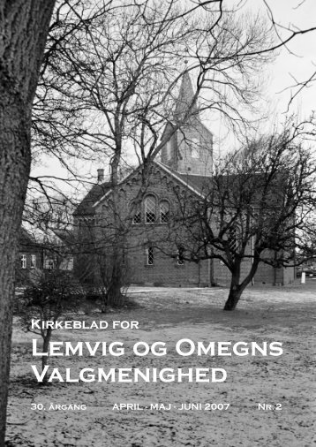 Nr.2 2007 April Maj Juni - Lemvig og Omegns Valgmenighed