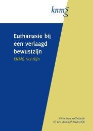 KNMG-richtlijn euthanasie bij een verlaagd bewustzijn - Ethicas