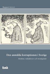 2013 15 Den anm lda korruptionen i Sverige - Brottsförebyggande ...