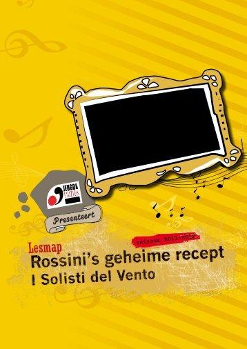 Rossini's geheime recept I Solisti del Vento - seizoen 2011-2012
