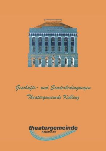Geschäfts- und Sonderbedingungen Theatergemeinde Koblenz