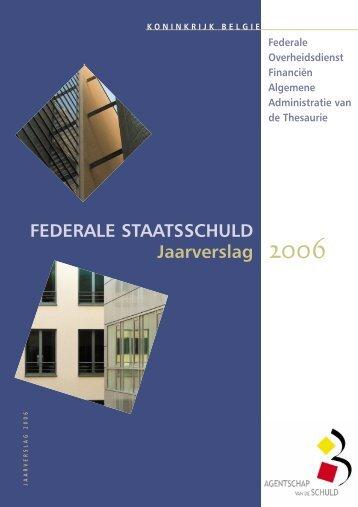 Jaarverslag 2006 (Pdf, 500 Kb) - Agentschap van de Schuld