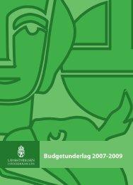 Budgetunderlag 2007-2009 - Länsstyrelsen i Stockholms län ...