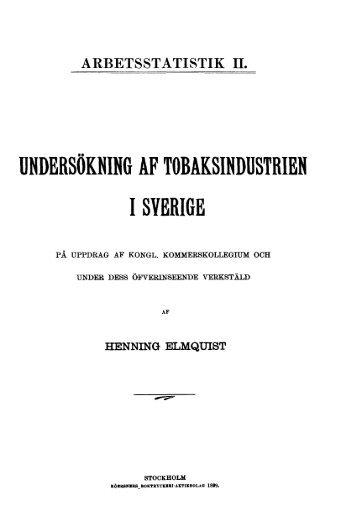 Undersökning av tobaksindustrin i Sverige. - Statistiska centralbyrån