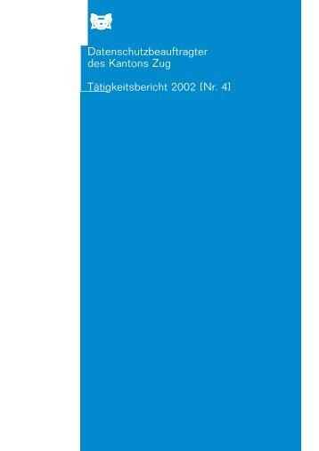 DSB-ZG-Tätigkeitsbericht 2002 - Datenschutz Zug