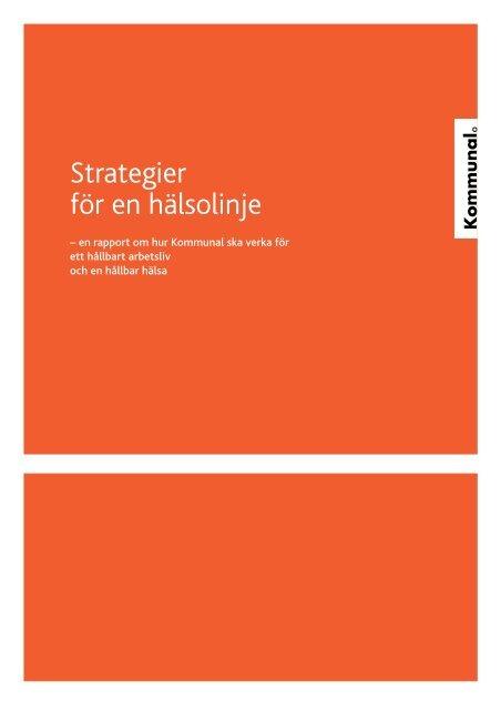 Strategier för en hälsolinje (PDF) - Kommunal