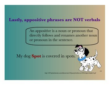 Lastly, appositive phrases are NOT verbals