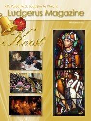 Ludgerus Magazine 4 – Kerst 2012 - Sint Ludgerusparochie Utrecht