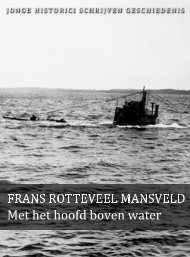 Frans Rotteveel Mansveld (pdf) - Jonge Historici Schrijven ...