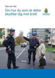 Tips och råd - Om hur du som är äldre skyddar dig mot brott - Polisen
