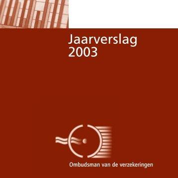 In 2003 ingediende klachten - Ombudsman Verzekeringen