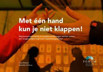 Met één hand kun je niet klappen - Forum, Instituut voor ...