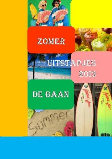 uitstapjes ZOMER DE Baan - Stichting De Baan