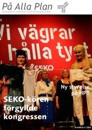 Nr 4 2006 (1,6 Mb) - Välkommen till SEKO Klubb 630