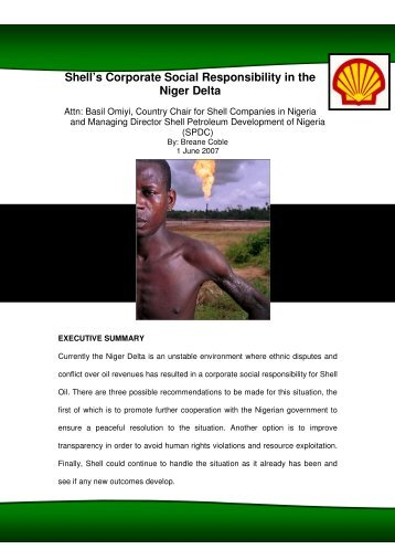 shells corporate social responsibility in nigeria Anyone who works in sustainable business or csr will probably  my first direct  encounter with shell in nigeria came a few years after the.