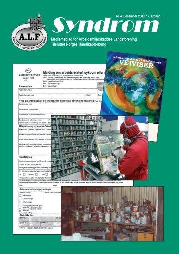 Syndrom Nr 4 - 2003 - Arbeidsmiljøskaddes landsforening