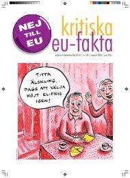 kritiska eu-fakta - Folkrörelsen Nej till EU