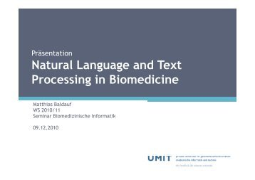 Natural Language and Text Processing in Biomedicine