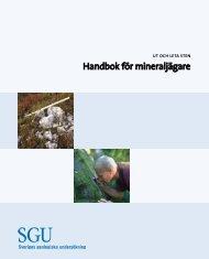 Handbok för mineraljägare - Sveriges geologiska undersökning