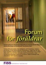Hämta FiSS broschyr (pdf) - Föräldraalliansen i Stockholms Stad, FiSS